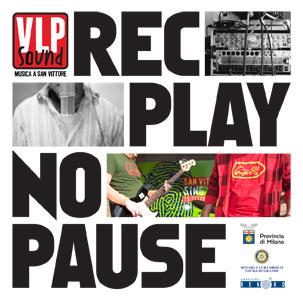 REC / PLAY / NO PAUSE [2009]